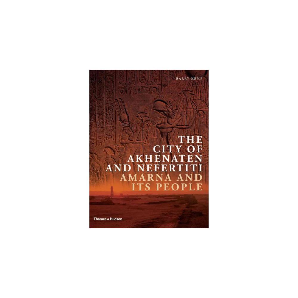 The City of Akhenaten and Nefertiti (Reprint) (Paperback)