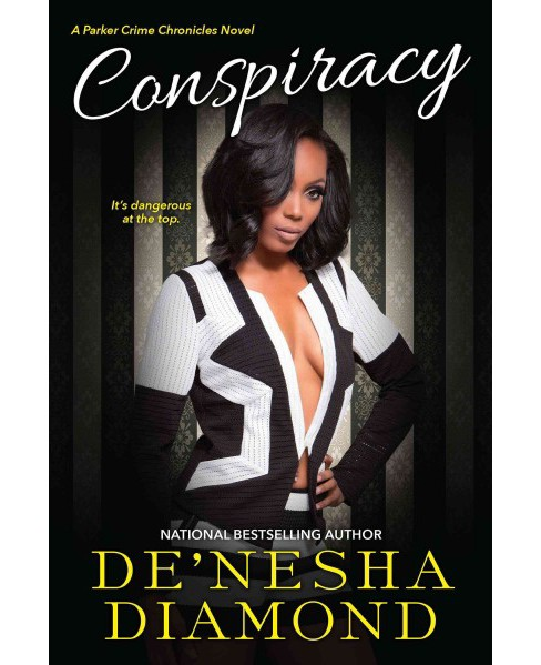 Conspiracy (Paperback) (De'nesha Diamond) - image 1 of 1