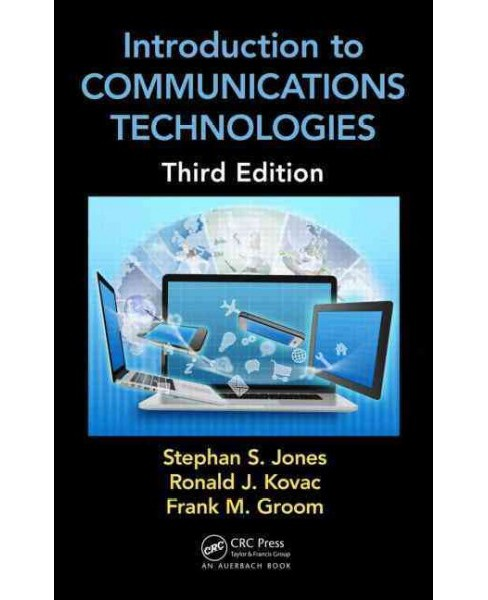 Introduction to Communications Technologies : A Guide for Non-engineers (Revised) (Hardcover) (Stephan - image 1 of 1