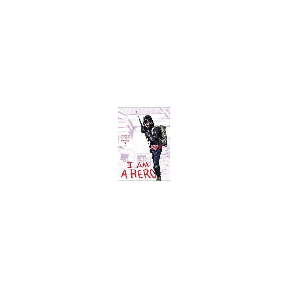 I Am a Hero Omnibus 2 (Paperback) (Kengo Hanazawa)