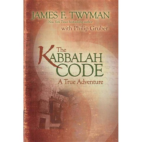 Kabbalah Code - by  James F Twyman & Philip Gruber (Paperback) - image 1 of 1