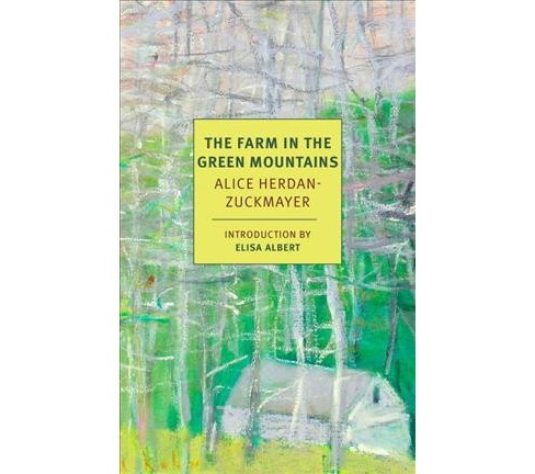 Farm in the Green Mountains (Paperback) (Alice Herdan-Zuckmayer) - image 1 of 1