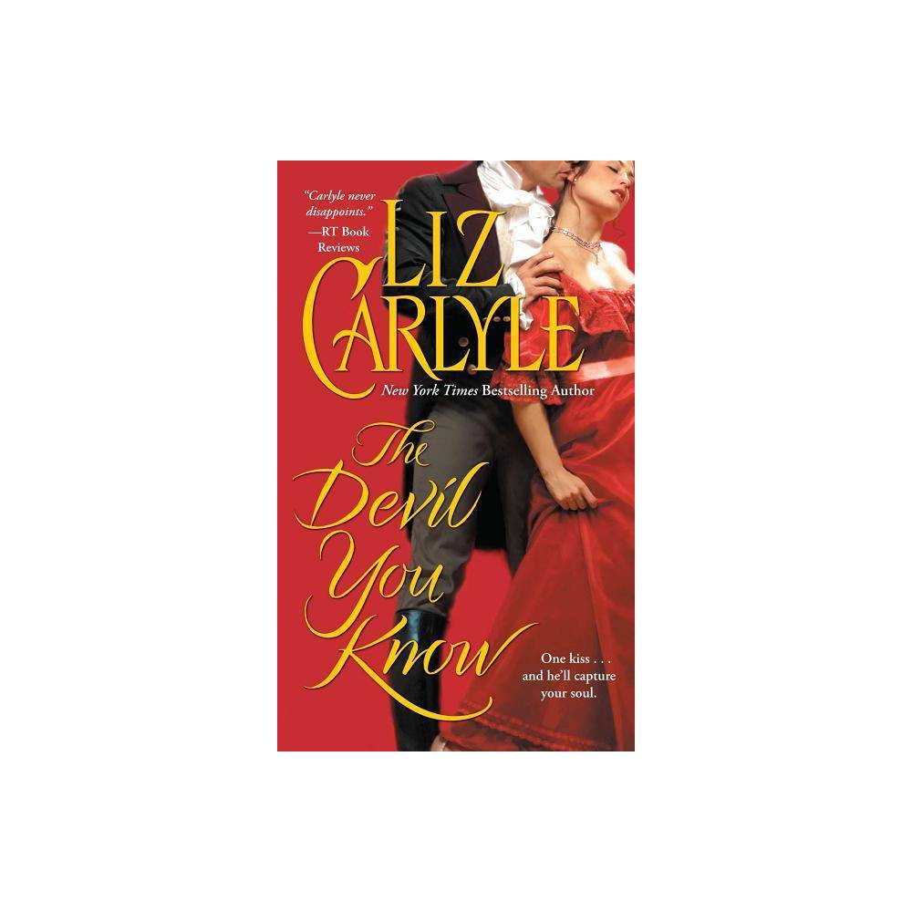 The Devil You Know By Liz Carlyle Paperback