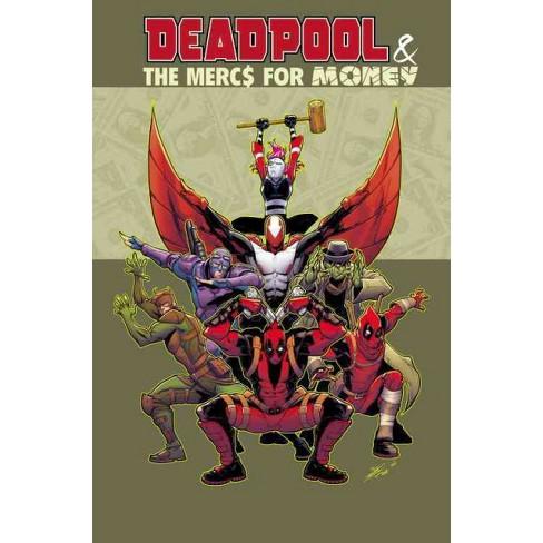 Deadpool The Mercs For Money 1 Mo Mercs Mo Monkeys Paperback