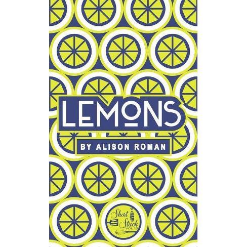 Lemons - (Short Stack) by  Alison Roman (Paperback) - image 1 of 1