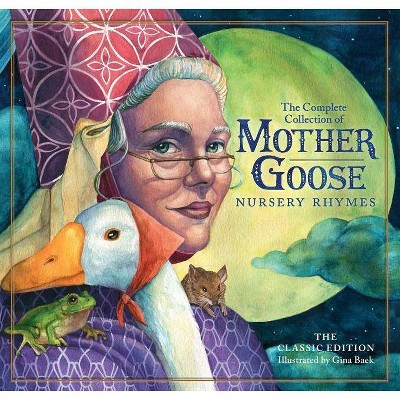 The Classic Collection of Mother Goose Nursery Rhymes (Hardcover)- (Classic Edition)