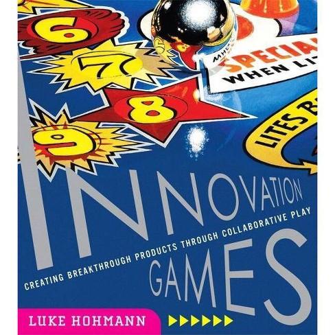 Innovation Games - by  Luke Hohmann (Paperback) - image 1 of 1