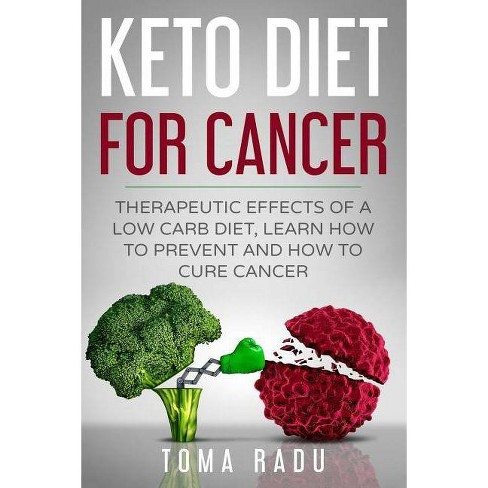 Keto Diet for Cancer - by Toma Radu (Paperback)