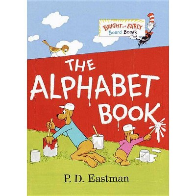The Alphabet Book By P. D. Eastman (Board Book)