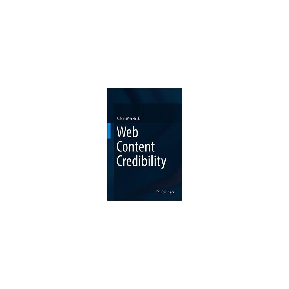 Web Content Credibility - by Adam Wierzbicki (Hardcover)
