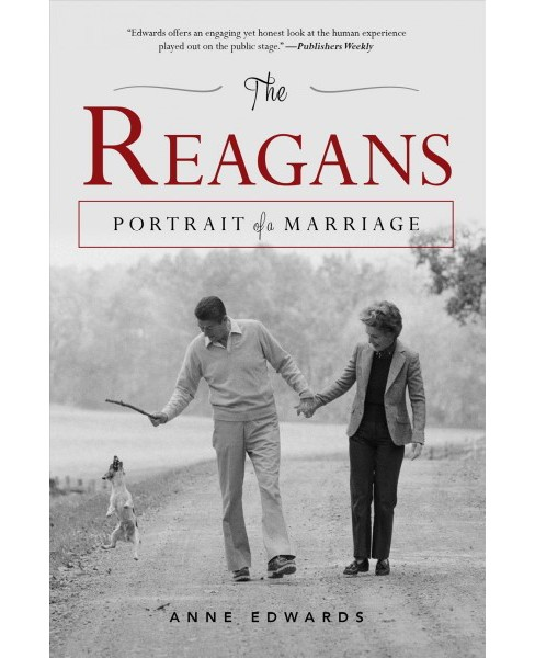 Reagans : Portrait of a Marriage -  Reprint by Anne Edwards (Paperback) - image 1 of 1