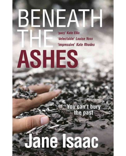 Beneath the Ashes -  (Di Will Jackman) by Jane Isaac (Paperback) - image 1 of 1