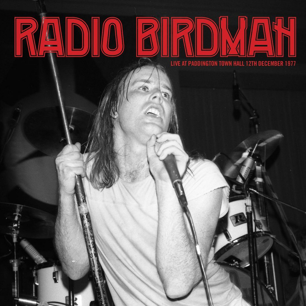 Radio Birdman - Live At Paddington Town Hall 77:Radio (Vinyl)