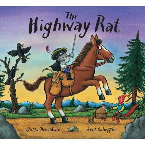 The Highway Rat - by  Julia Donaldson (Hardcover) - image 1 of 1