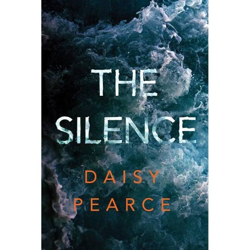 The Silence - by  Daisy Pearce (Paperback) - image 1 of 1