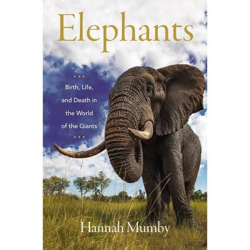 Elephants - by  Hannah Mumby (Hardcover) - image 1 of 1
