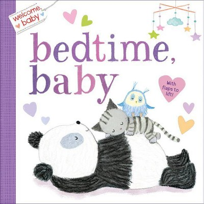 Welcome, Baby: Bedtime, Baby - by Dubravka Kolanovic (Board_book)