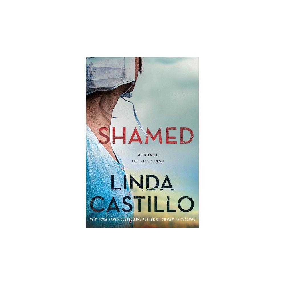 Shamed - (Kate Burkholder) by Linda Castillo (Hardcover)
