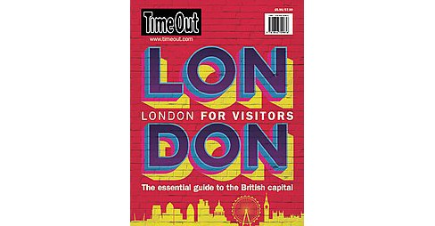 Time Out London for Visitors : The Essential Guide to the British Capital (Paperback) - image 1 of 1