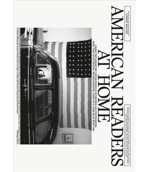 American Readers at Home : A Road Trip Across the United States in Interviews and Photographs - image 1 of 1