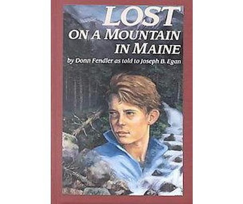 Lost on a Mountain in Maine (Reprint) (Paperback) (Donn Fendler) - image 1 of 1
