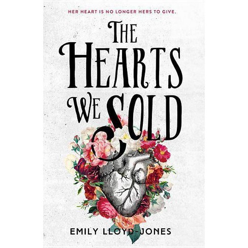 The Hearts We Sold - by  Emily Lloyd-Jones (Paperback) - image 1 of 1