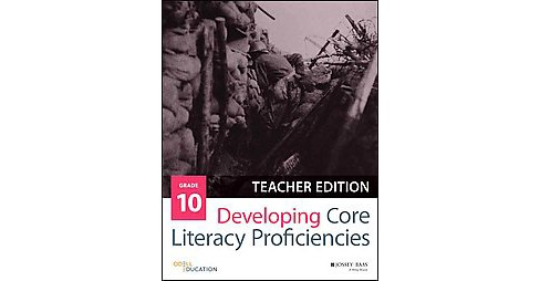 Developing Core Literacy Proficiencies, Grade 10 (Teacher's Guide) (Paperback) - image 1 of 1