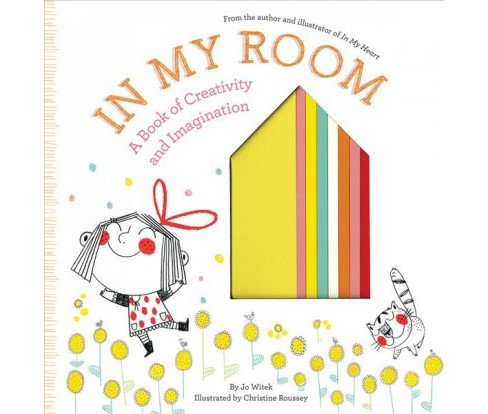 In My Room: A Book of Creativity and Imagination (School And Library) (Jo Witek) - image 1 of 1