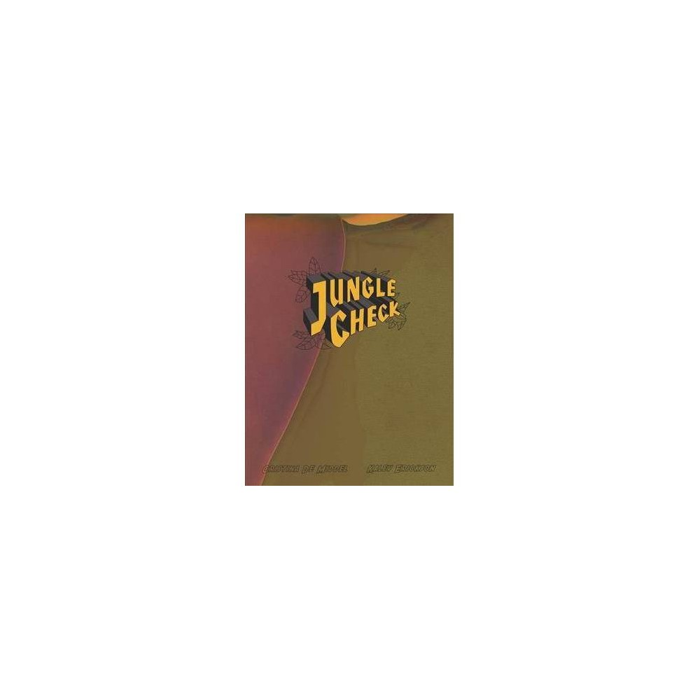 Cristina De Middel and Kalev Erickson : Jungle Check - by Luce Lebart (Paperback)