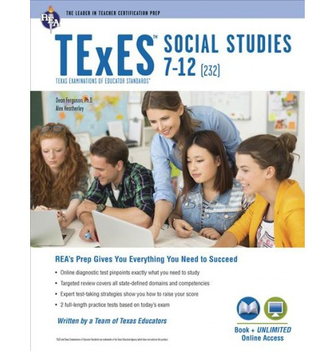 TExES Social Studies 7-12 (232) -  by Ph.D. Dean Ferguson (Paperback) - image 1 of 1