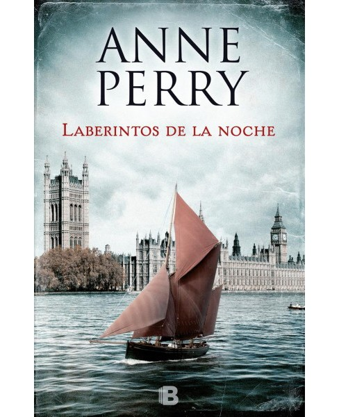 Laberintos de la noche / Corridors of the Night -  by Anne Perry (Paperback) - image 1 of 1