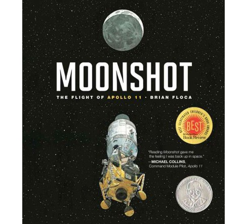 Moonshot : The Flight of Apollo 11 -  by Brian Floca (School And Library) - image 1 of 1