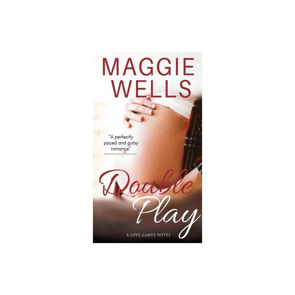 Double Play Love Games By Maggie Wells Paperback