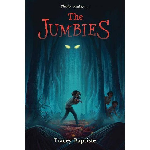 The Jumbies - by  Tracey Baptiste (Paperback) - image 1 of 1