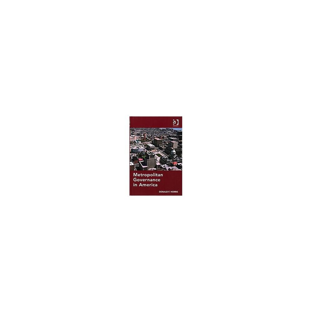 Metropolitan Governance in America (Hardcover)