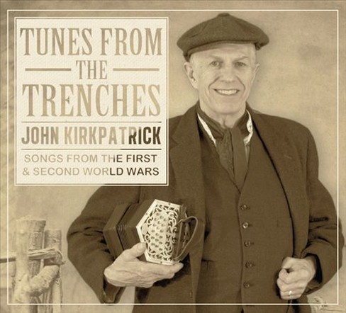 John kirkpatrick - Tunes from the trenches:Songs from th (CD) - image 1 of 1