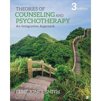 Theories of Counseling and Psychotherapy - 3rd Edition by  Elsie Jones-Smith (Hardcover)