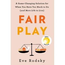Fair Play - by  Eve Rodsky (Hardcover)