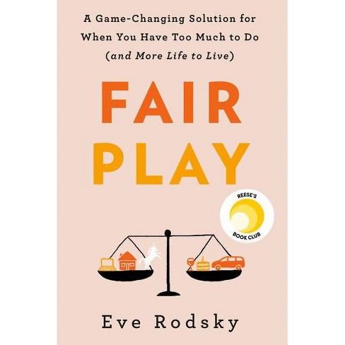 Fair Play - by  Eve Rodsky (Hardcover) - image 1 of 1