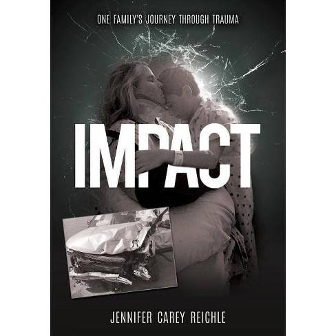 Impact - by  Jennifer Carey Reichle (Paperback) - image 1 of 1