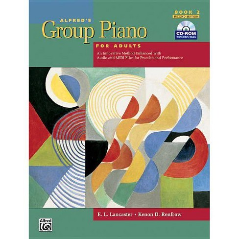 Alfred's Group Piano for Adults Student Book, Bk 2 - 2nd Edition by  E L Lancaster & Kenon D Renfrow (Mixed Media Product) - image 1 of 1