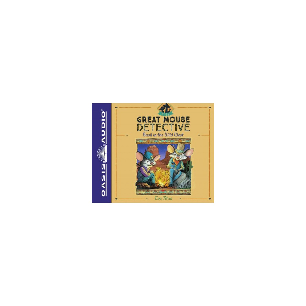 Basil in the Wild West (Unabridged) (CD/Spoken Word) (Eve Titus)