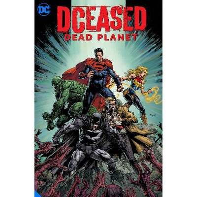 Dceased: Dead Planet - by  Tom Taylor (Hardcover)