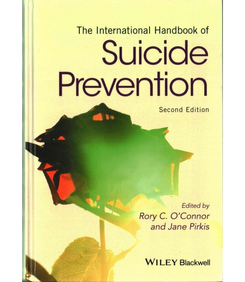International Handbook of Suicide Prevention (Hardcover) (Rory O'Connor) - image 1 of 1
