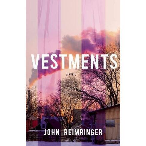 Vestments - by  John Reimringer (Paperback) - image 1 of 1