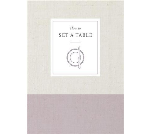 How to Set a Table -  (Paperback) - image 1 of 1