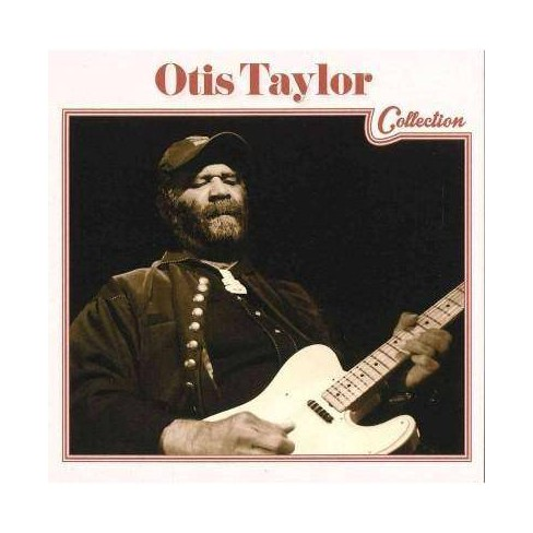 Otis Taylor - Otis Taylor Collection (CD) - image 1 of 1