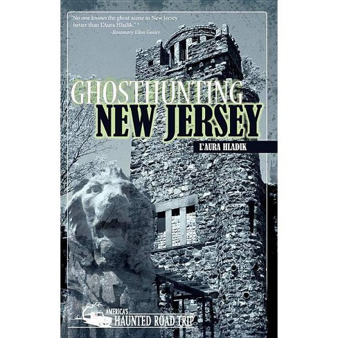 Ghosthunting New Jersey - (America's Haunted Road Trip) by  L'Aura Hladik (Paperback) - image 1 of 1