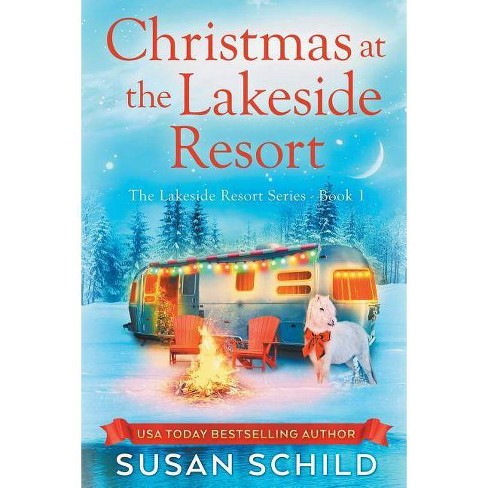 Christmas at the Lakeside Resort - by  Susan Schild (Paperback) - image 1 of 1