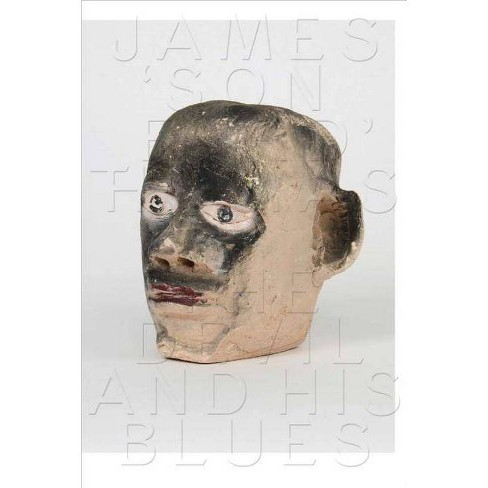 James 'son Ford' Thomas: The Devil and His Blues - (Paperback) - image 1 of 1